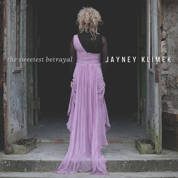 Jayney Klimek - The Sweetest Betrayal