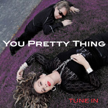 You Pretty Thing - Tune In